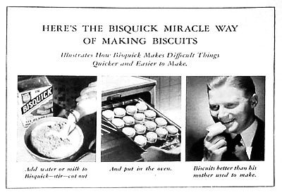 Men love Bisquick biscuits